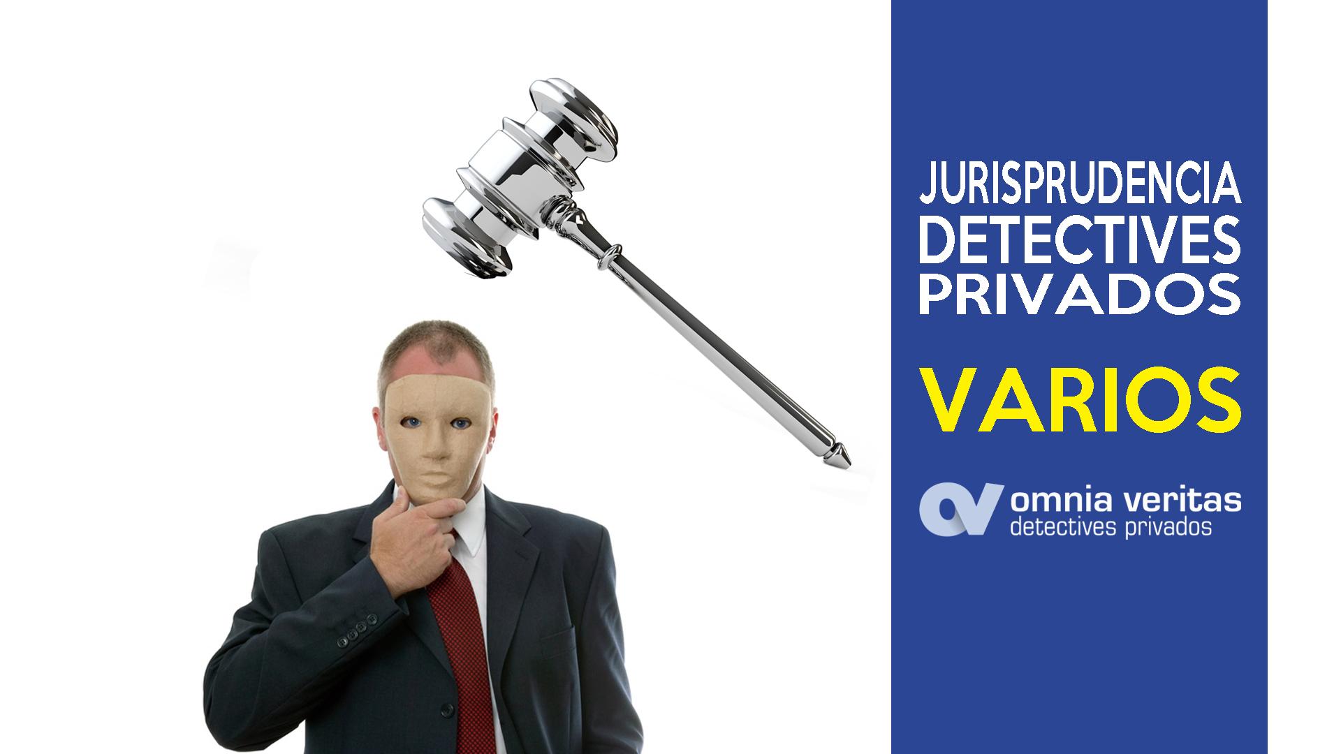JURISPRUDENCIA VARIADA DETECTIVES