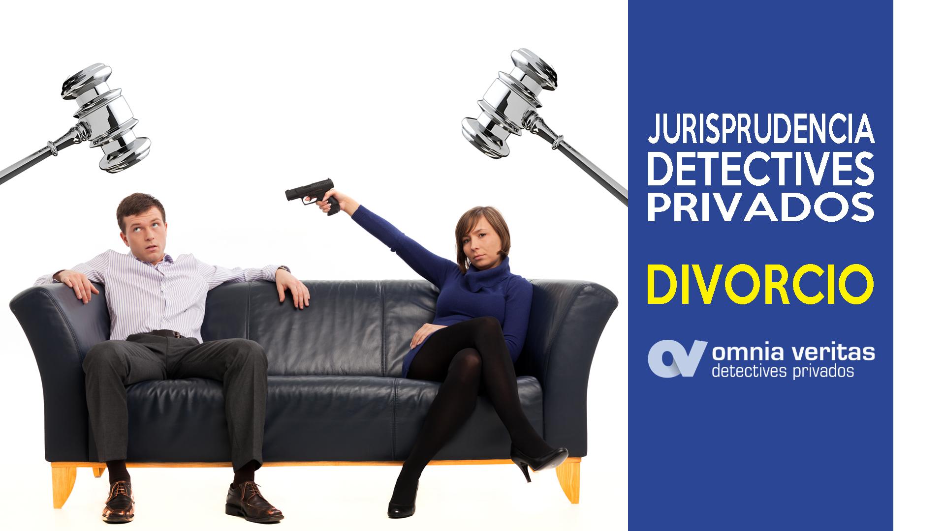Jurisprudencia detectives divorcio contencioso