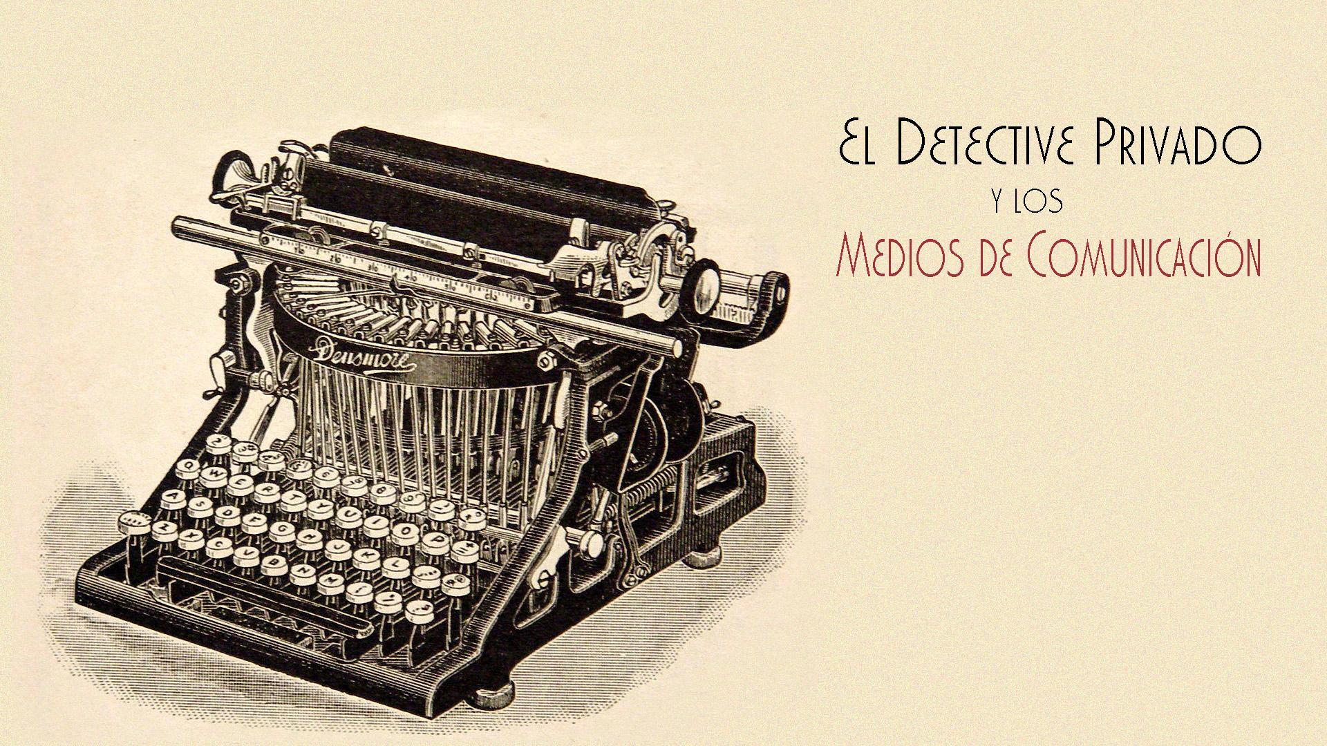 detectives privados y periodistas