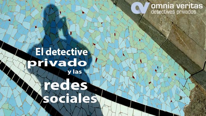 Los detectives privados y las redes sociales