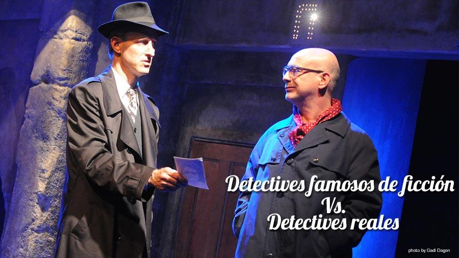 DETECTIVES FAMOSOS DE FICCION DETECTIVES REALES
