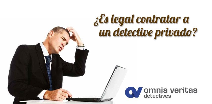 contratar un detective es legal