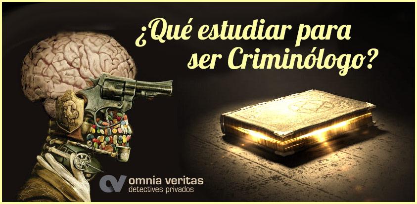 Qué Estudiar Para Ser Criminologo En España Marzo 2021