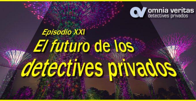 Los detectives privados del futuro