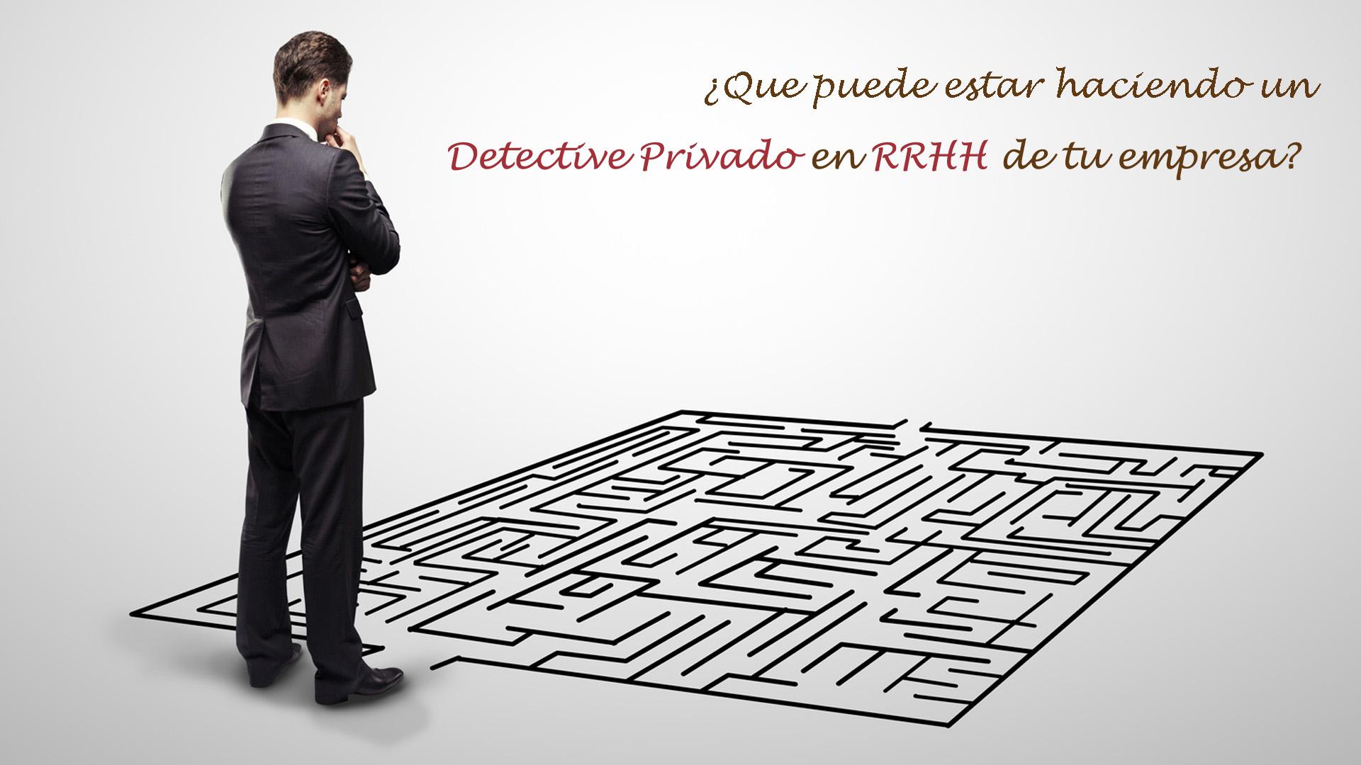 Detective privados y RRHH
